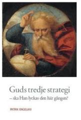 Guds tredje strategi